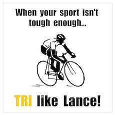 TRI Like Lance! Poster