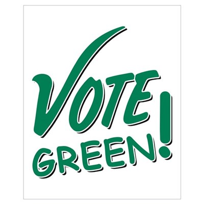 """""""Vote Green"""" Poster"""