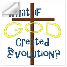 What if God Created Evolution? Wall Decal