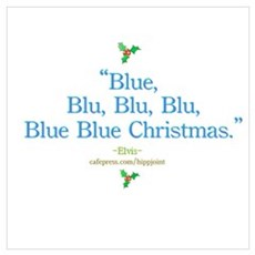 blue christmas by the King Poster