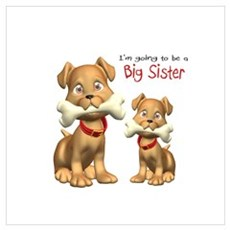 Dogs Big Sister Poster