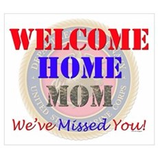 Welcome Home:Mom Poster