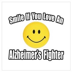 """Love an Alzheimer's Fighter"" Poster"