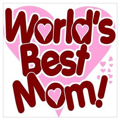 World's BEST Mom! Framed Print