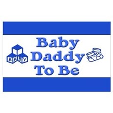 Baby Daddy to Be Poster