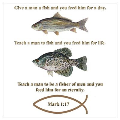 Gone fishing christian style poster for Give a man a fish bible verse