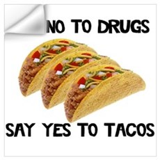 Funny Drugs Tacos Wall Decal