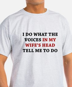 Tell Me To Do T-Shirt