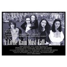 A Little Rain Must Fall Poster