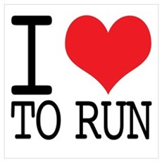 I Love To Run Poster