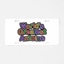 World's Greatest Antoine Aluminum License Plate
