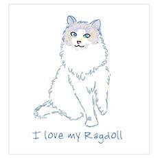 I Love My Ragdoll Poster