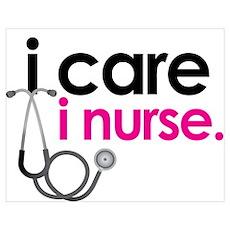 i care i nurse pink Poster