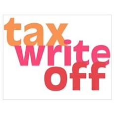 Tax Write Off Poster