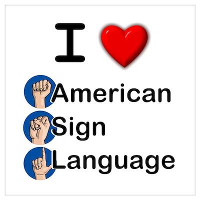 I Heart ASL Poster