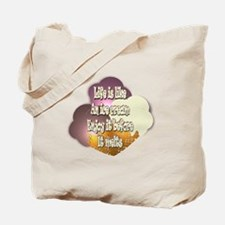 Life Is Like An Ice Cream... Tote Bag