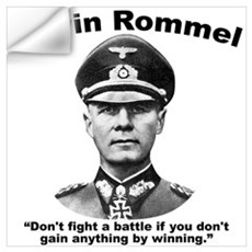Rommel Don't Fight Wall Decal