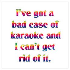 Bad case of karaoke Poster