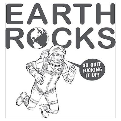 """Earth Rocks"" Poster"