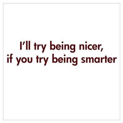 Try being smarter Poster