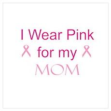 Pink Ribbon - mom Poster