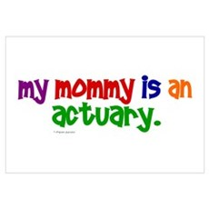 My Mommy Is An Actuary (PR) Canvas Art