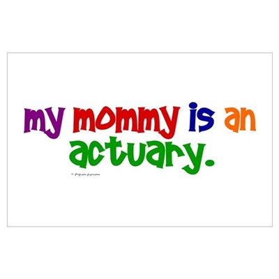My Mommy Is An Actuary (PR) Poster
