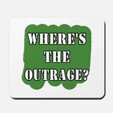 Where's the Outrage? Mousepad