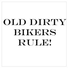 Old Dirty Biker Poster