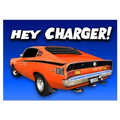 Aussie Charger - Hey, Charger! Poster