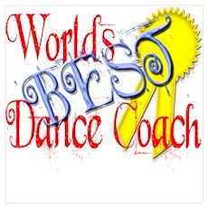 Worlds Best Dance Coach Award Poster