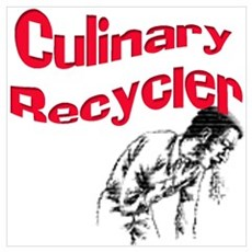 Culinary Recycler Poster