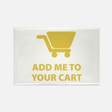 Add Me To Your Cart Rectangle Magnet