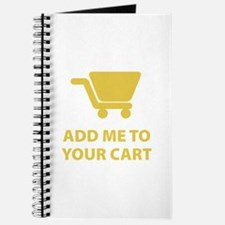 Add Me To Your Cart Journal