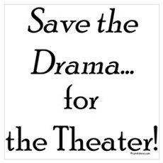 Save the Drama...Theater Framed Print