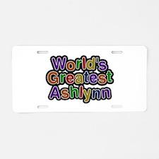 World's Greatest Ashlynn Aluminum License Plate