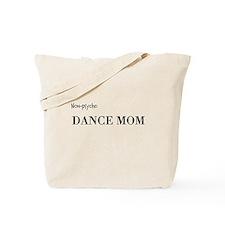 Unique Dance mom Tote Bag