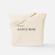 Cute Dance moms Tote Bag