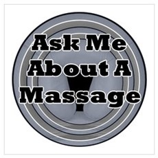 Ask Me About A Massage Poster