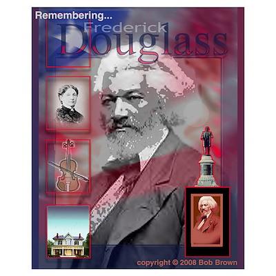 - Fredrick Douglass Poster