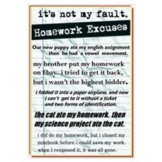 Homework Excuses Poster