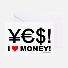 Yes! I love money! Greeting Card