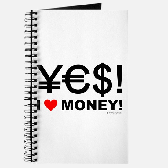 Yes! I love money! Journal