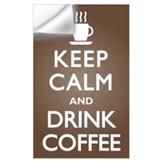 Keep Calm Drink Coffee Wall Decal