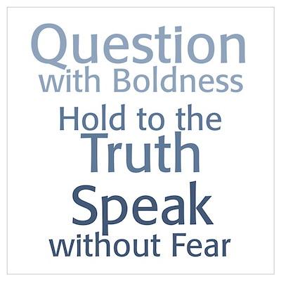 Question Speak Truth Poster
