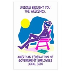 Print: Unions Brought You The Weekend Poster