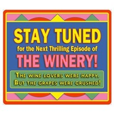 Stay Tuned - Winery Poster
