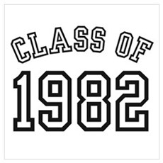 Class of 1982 Poster