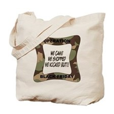Operation Black Friday (p) Tote Bag