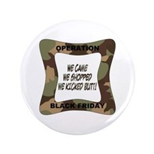 """Operation Black Friday (p) 3.5"""" Button"""